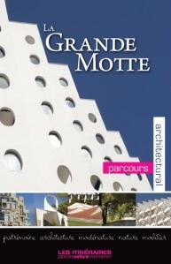 La Grande Motte Balade architecturale